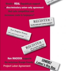 Front of 2004 campaign mailer exposing Ken Maddox's support for the Orange County Project Labor Agreement.